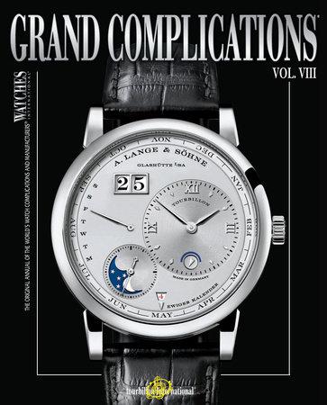 Grand Complications Volume VIII