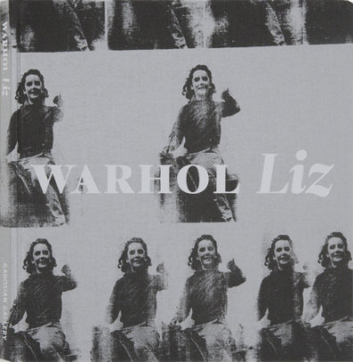 Andy Warhol: Liz - Contribution by Bob Colacello and John Waters