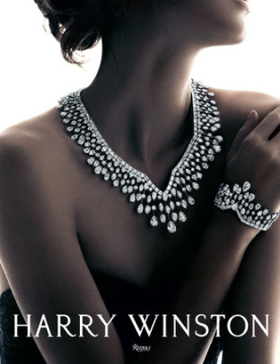 Harry Winston - Written by Harry Winston, Foreword by Andre Leon Talley