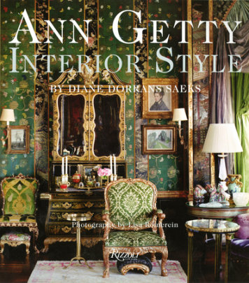 Ann Getty - Written by Diane Dorrans Saeks, Photographed by Lisa Romerein