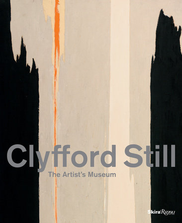 Clyfford Still: The Artist's Museum
