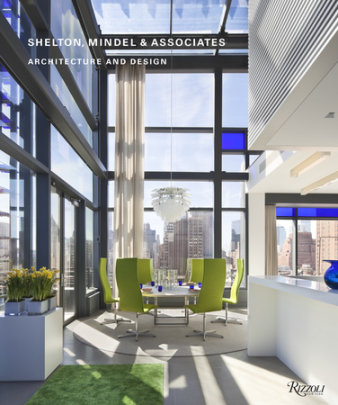 Shelton, Mindel & Associates - Contribution by Joseph Giovannini, Photographed by Michael Moran