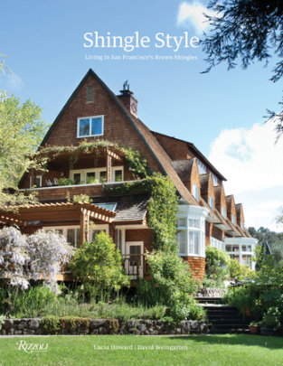Shingle Style - Written by David Weingarten and Lucia Howard, Introduction by Daniel P. Gregory, Photographed by David Duncan Livingston