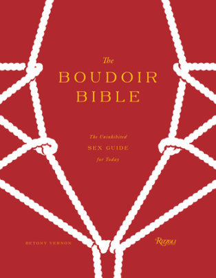 The Boudoir Bible - Author Betony Vernon, Illustrated by Francois Berthoud