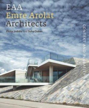 Emre Arolat Architects - Author Philip Jodidio and Suha Ozkan