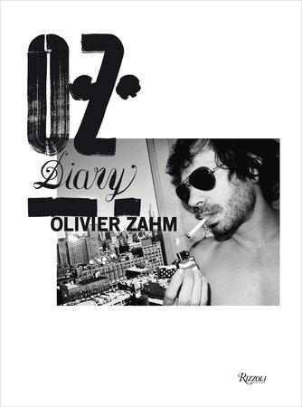 O.Z.: Olivier Zahm