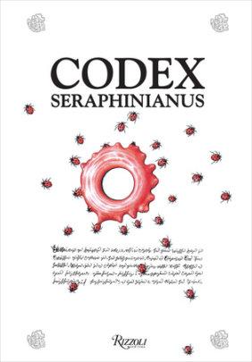 Codex Seraphinianus - Written by Luigi Serafini