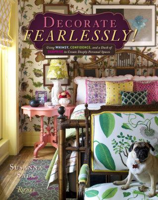 Decorate Fearlessly - Author Susanna Salk
