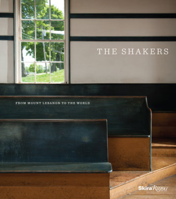 The Shakers - Contributions by Stephen J. Stein and Jerry V. Grant and Michael S. Graham and Brother Arnold Hadd, Edited by Michael K. Komanecky