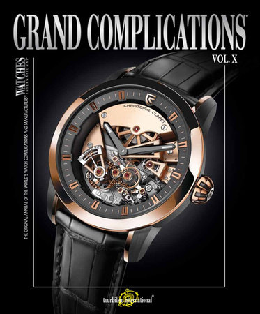 Grand Complications Volume X