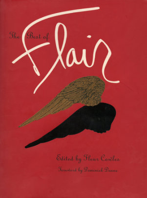 The Best of Flair - Edited by Fleur Cowles, Foreword by Dominick Dunne
