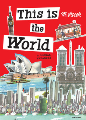 This Is the World - Author Miroslav Sasek