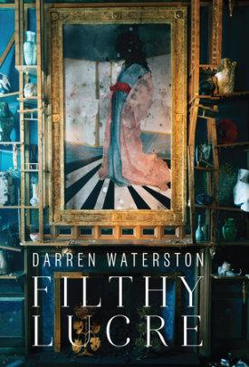 Darren Waterston - Text by Susan Cross and Lee Glazer and John Ott