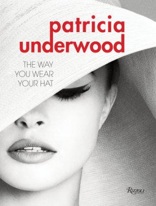 Patricia Underwood - Author Jeffrey Banks and Doria de la Chapelle, Foreword by Isaac Mizrahi
