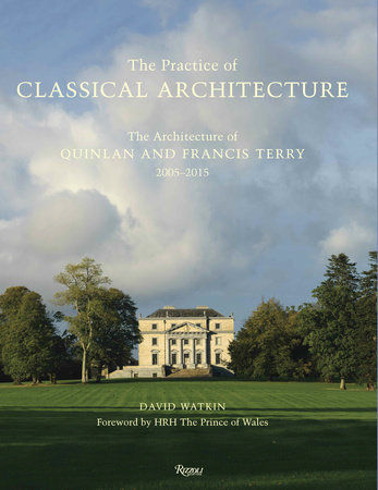 The Practice of Classical Architecture