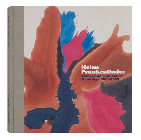 Helen Frankenthaler: Composing with Color