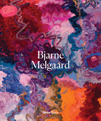 Bjarne Melgaard - Contribution by Hans-Ulrich Obrist and Glenn O'Brien and Bjarne Melgaard and Ina Blom, Edited by Nick Vogelson