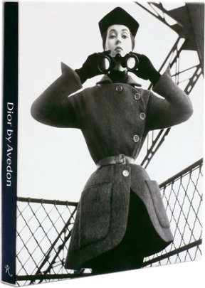 Dior by Avedon - Text by Olivier Saillard and Justine Pidardie, Foreword by Jacqueline de Ribes
