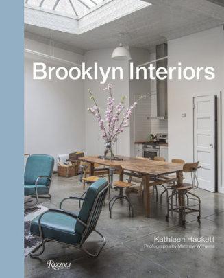 Brooklyn Interiors - Written by Kathleen Hackett, Photographed by Matthew Williams