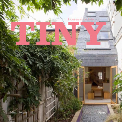 Tiny Houses in the City - Written by Mimi Zeiger
