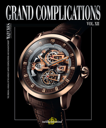 Grand Complications, Vol. XII