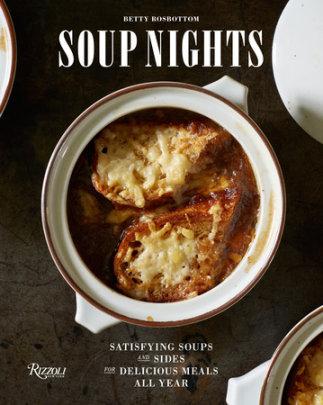 Soup Nights - Author Betty Rosbottom