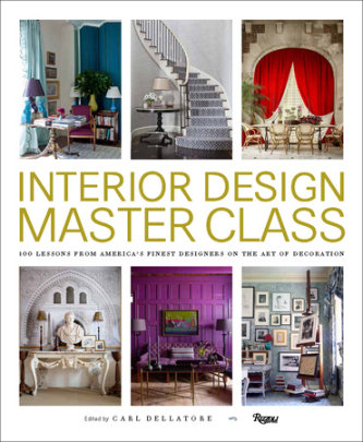 Interior Design Master Class - Edited by Carl Dellatore