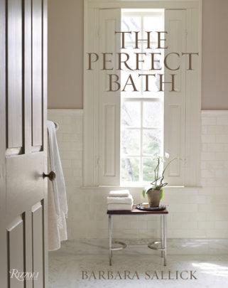 The Perfect Bath - Written by Barbara Sallick