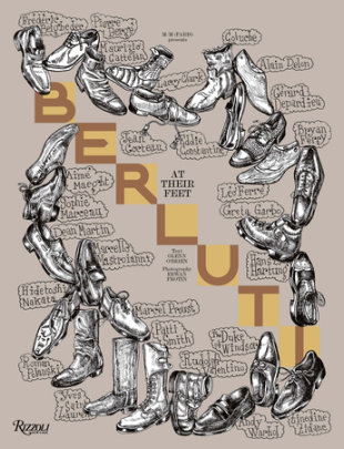 Berluti: At Their Feet - Text by Glenn O'Brien, Photographed by Erwan Frotin, Edited by M/M (Paris), Illustrated by Mathias Augustyniask