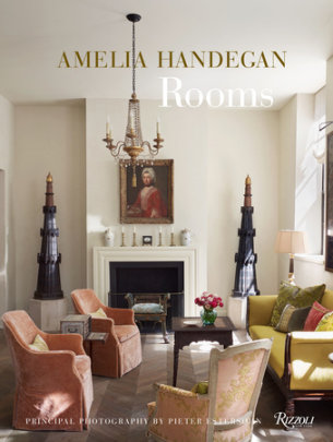 Amelia Handegan - Written by Amelia Handegan, Photographed by Pieter Estersohn, Contribution by Ingrid Abramovitch