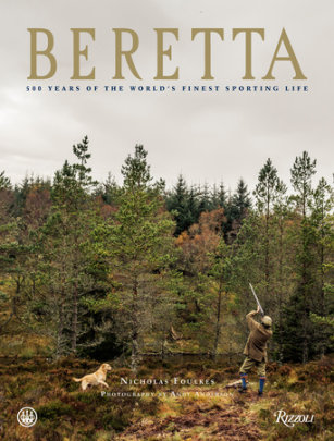 Beretta - Written by Nicholas Foulkes, Photographed by Andy Anderson