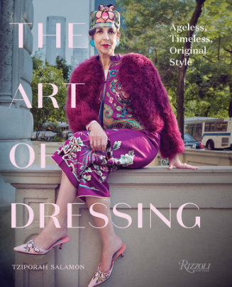 The Art of Dressing - Written by Tziporah Salamon