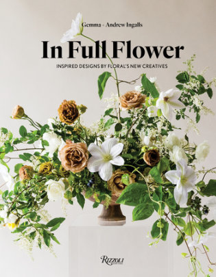 In Full Flower - Author Gemma Ingalls and Andrew Ingalls