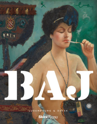 Enrico Baj - Edited by Michael Reynolds, Text by Mariuccia Casadio and Francesco Bonami, Photographs by Stephen Kent Johnson