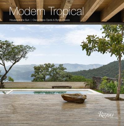 Modern Tropical - Written by Byron Hawes, Edited by Oscar Riera Ojeda