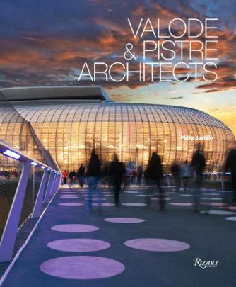 Valode & Pistre Architects - Author Philip Jodidio
