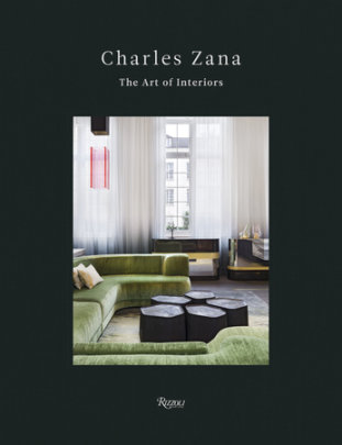 Charles Zana - Written by Charles Zana, Foreword by Andrea Branzi, Text by Marion Vignal