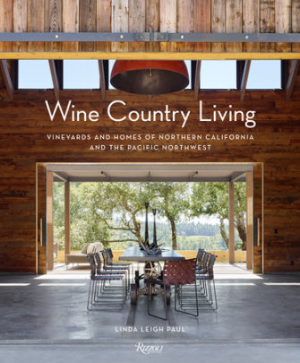 Wine Country Living - Written by Linda Leigh Paul