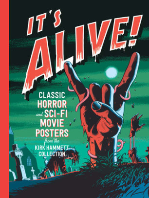 It's Alive! - Edited by Daniel Finamore, Contribution by Daniel Finamore and Steve Almond and Joseph LeDoux