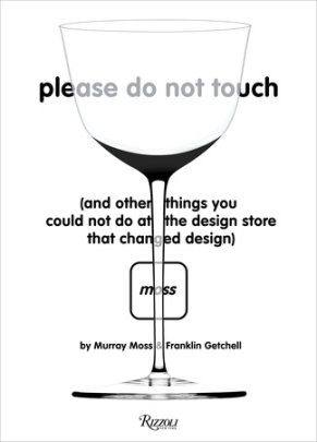 Please Do Not Touch - Written by Murray Moss and Franklin Getchell