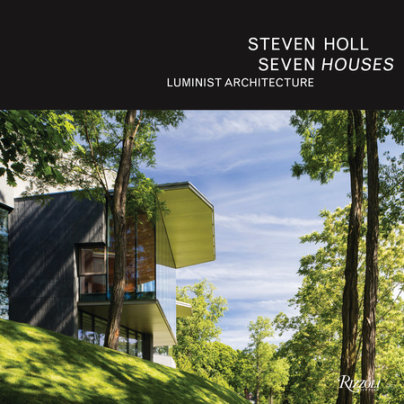Steven Holl: Seven Houses - Written by Steven Holl, Contribution by Philip Jodidio