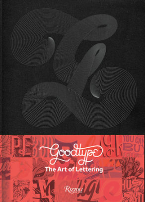 The Art of Lettering - Written by Brooke Robinson, Contribution by Jessica Hische and Gemma O'Brien and Ken Barber and Lauren Hom