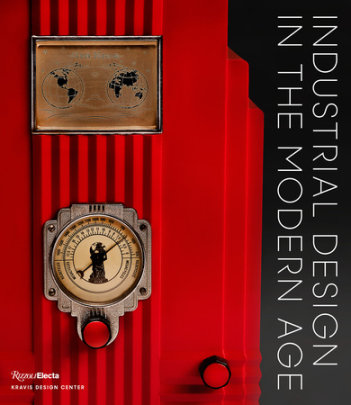 Industrial Design in the Modern Age - Introduction by Penny Sparke