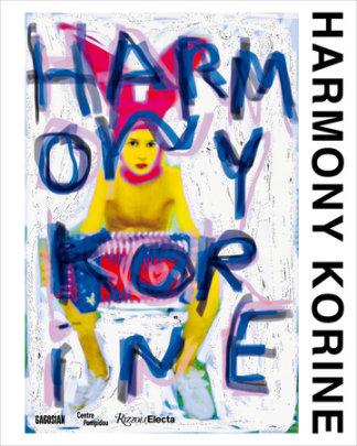 Harmony Korine - Written by Harmony Korine and Alicia Knock and Emmanuel Burdeau, Edited by Alison McDonald and Brett Garde