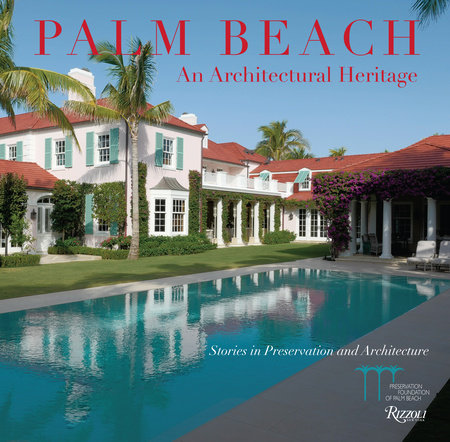 Palm Beach: An Architectural Heritage