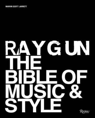 Ray Gun - Written by Marvin Scott Jarrett, Contribution by Steven Heller and Liz Phair and Wayne Coyne and Dean Kuipers