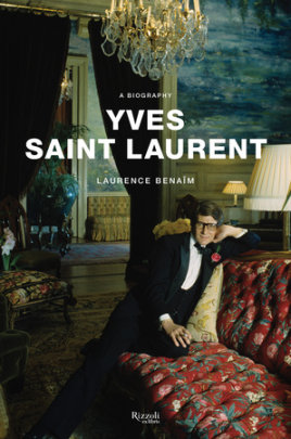 Yves Saint Laurent - Written by Laurence Benaïm