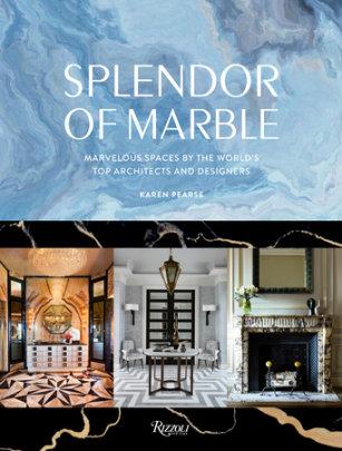 Splendor of Marble - Author Karen Pearse, Foreword by Massimo Ferragamo