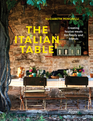 The Italian Table - Written by Elizabeth Minchilli