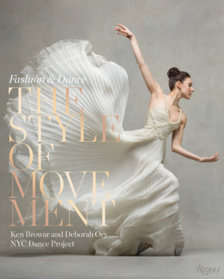 The Style of Movement - Written by Ken Browar and Deborah Ory, Foreword by Valentino, Introduction by Pamela Golbin